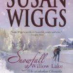 [PDF] [EPUB] Snowfall at Willow Lake (Lakeshore Chronicles, #4) Download