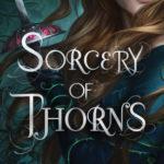 [PDF] [EPUB] Sorcery of Thorns Download