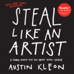[PDF] [EPUB] Steal Like an Artist: 10 Things Nobody Told You About Being Creative Download