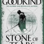 [PDF] [EPUB] Stone of Tears (Sword of Truth, #2) Download