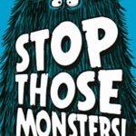 [PDF] [EPUB] Stop Those Monsters! Download