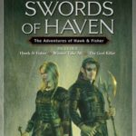 [PDF] [EPUB] Swords of Haven: The Adventures of Hawk and Fisher (Hawk and Fisher, #1-3) Download