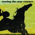 [PDF] [EPUB] Taming the Star Runner Download