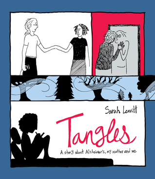 [PDF] [EPUB] Tangles: A Story About Alzheimer's, My Mother, and Me Download by Sarah Leavitt