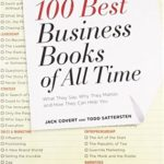 [PDF] [EPUB] The 100 Best Business Books of All Time: What They Say, Why They Matter, and How They Can Help You Download