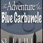 [PDF] [EPUB] The Adventure of the Blue Carbuncle (The Adventures of Sherlock Holmes, #7) Download