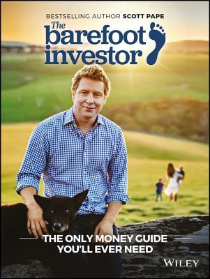 [PDF] [EPUB] The Barefoot Investor: The Barefoot Investor's Step-By-Step Guide to Financial Freedom Download by Scott Pape