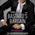 [PDF] [EPUB] The Bastard's Bargain (The O'Malleys, #6) Download