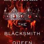 [PDF] [EPUB] The Blacksmith Queen (The Scarred Earth Saga, #1) Download