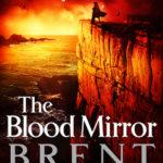 [PDF] [EPUB] The Blood Mirror (Lightbringer, #4) Download
