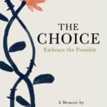 [PDF] [EPUB] The Choice: Embrace the Possible Download