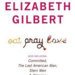 [PDF] [EPUB] The Complete Elizabeth Gilbert Download