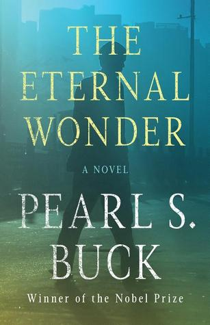 [PDF] [EPUB] The Eternal Wonder Download by Pearl S. Buck