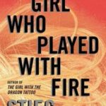 [PDF] [EPUB] The Girl Who Played with Fire (Millennium, #2) Download