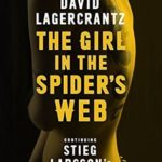 [PDF] [EPUB] The Girl in the Spider's Web (Millennium, #4) Download