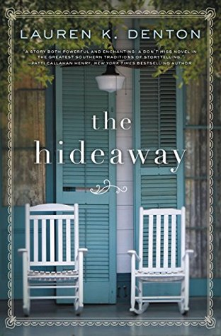 [PDF] [EPUB] The Hideaway Download by Lauren K. Denton