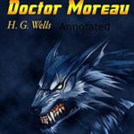 [PDF] [EPUB] The Island of Dr. Moreau by H. G. Wells annotated Download
