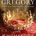 [PDF] [EPUB] The Kingmaker's Daughter (The Plantagenet and Tudor Novels, #4) Download