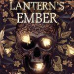 [PDF] [EPUB] The Lantern's Ember Download