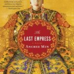 [PDF] [EPUB] The Last Empress (Empress Orchid, #2) Download