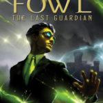 [PDF] [EPUB] The Last Guardian (Artemis Fowl, #8) Download