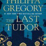 [PDF] [EPUB] The Last Tudor (The Plantagenet and Tudor Novels, #14) Download