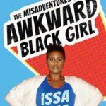 [PDF] [EPUB] The Misadventures of Awkward Black Girl Download