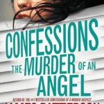 [PDF] [EPUB] The Murder of an Angel (Confessions, #4) Download