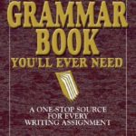 [PDF] [EPUB] The Only Grammar Book You'll Ever Need: A One-Stop Source for Every Writing Assignment Download
