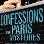 [PDF] [EPUB] The Paris Mysteries (Confessions, #3) Download