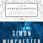 [PDF] [EPUB] The Perfectionists: How Precision Engineers Created the Modern World Download