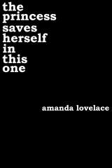 [PDF] [EPUB] The Princess Saves Herself in This One (Women Are Some Kind of Magic, #1) Download by Amanda Lovelace