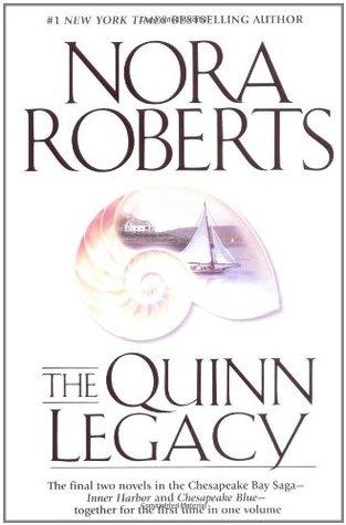 [PDF] [EPUB] The Quinn Legacy (Chesapeake Bay Saga #3 and 4) Download by Nora Roberts