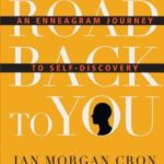 [PDF] [EPUB] The Road Back to You: An Enneagram Journey to Self-Discovery Download