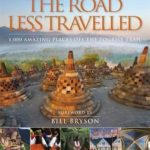 [PDF] The Road Less Travelled: 1,000 Amazing Places Off the Tourist Trail Download