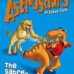 [PDF] [EPUB] The Sabre-Tooth Secret (Astrosaurs: Book 18) Download