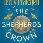 [PDF] [EPUB] The Shepherd's Crown (Discworld, #41; Tiffany Aching, #5) Download