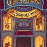 [PDF] [EPUB] The Shrunken Head (The Curiosity House, #1) Download