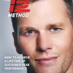 [PDF] [EPUB] The TB12 Method: How to Achieve a Lifetime of Sustained Peak Performance Download