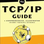 [PDF] [EPUB] The TCP IP Guide: A Comprehensive, Illustrated Internet Protocols Reference Download