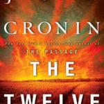 [PDF] [EPUB] The Twelve (The Passage, #2) Download