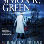 [PDF] [EPUB] The Unnatural Inquirer (Nightside, #8) Download