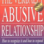 [PDF] [EPUB] The Verbally Abusive Relationship: How to Recognize It and How to Respond Download