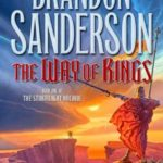 [PDF] [EPUB] The Way of Kings (The Stormlight Archive, #1) Download