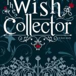 [PDF] [EPUB] The Wish Collector Download