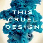 [PDF] [EPUB] This Cruel Design Download