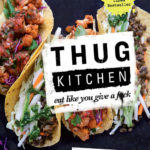 [PDF] [EPUB] Thug Kitchen: The Official Cookbook: Eat Like You Give a F*ck Download