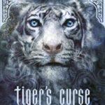[PDF] [EPUB] Tiger's Curse (The Tiger Saga, #1) Download