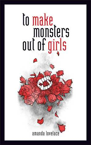 [PDF] [EPUB] To Make Monsters Out of Girls (Things that Haunt, #1) Download by Amanda Lovelace