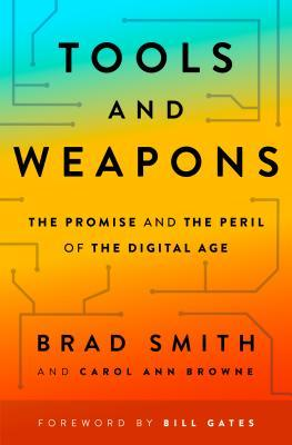 [PDF] [EPUB] Tools and Weapons: The Promise and the Peril of the Digital Age Download by Brad   Smith